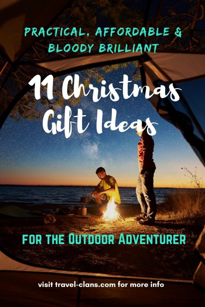 Practical, Affordable & Bloody Brilliant Top 11 Christmas Gift Ideas for the Outdoor Adventurer #travelclans #christmas #christmasgifts #outdoor #adventurer