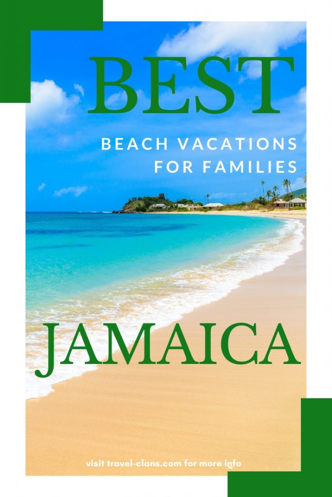 Jamaica is one of the best beach vacations for families! This destination boasts wide strips of beautiful sandy beaches and crystal clear waters! #travelclans #beachvacations #jamaica #ilovethebeach #beachbum