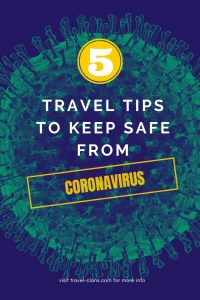 Travel Tips to keep safe from Coronavirus #travelcans #traveltips #keepsafe #coronavirus