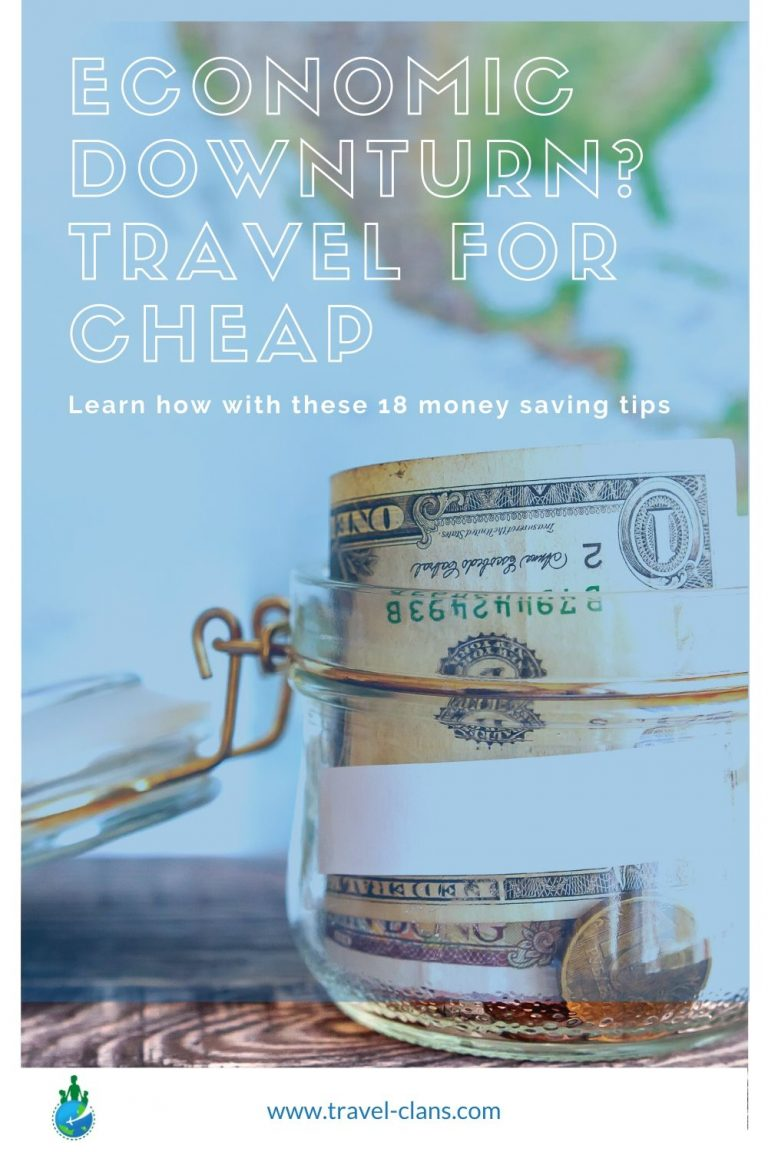 !8 Money Saving Tips to help you travel on a budget during an economic downturn #travelclans #travelforcheap #budgettravel #traveltips #cheaptravel #budget